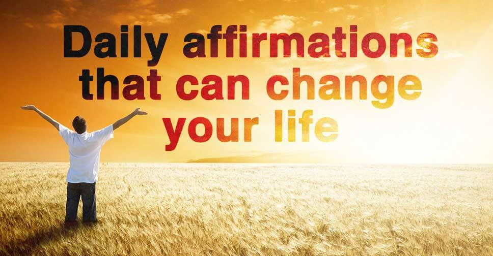 Daily Affirmations that Can Change Your Life
