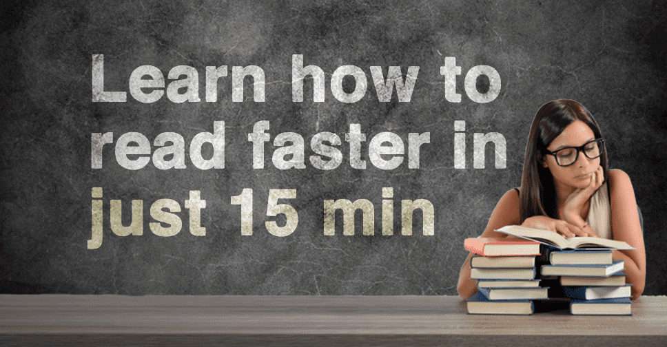 How You Can Learn to Read Faster in Just 15 Minutes