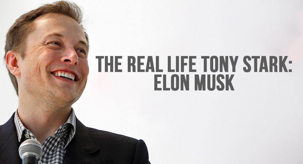 The Real Life Tony Stark: Elon Musk