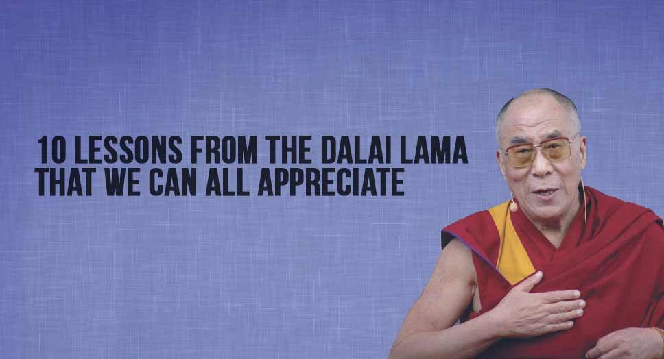 10 Lessons from the Dalai Lama That We Can All Appreciate