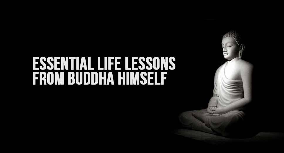 Essential Life Lessons from Buddha Himself