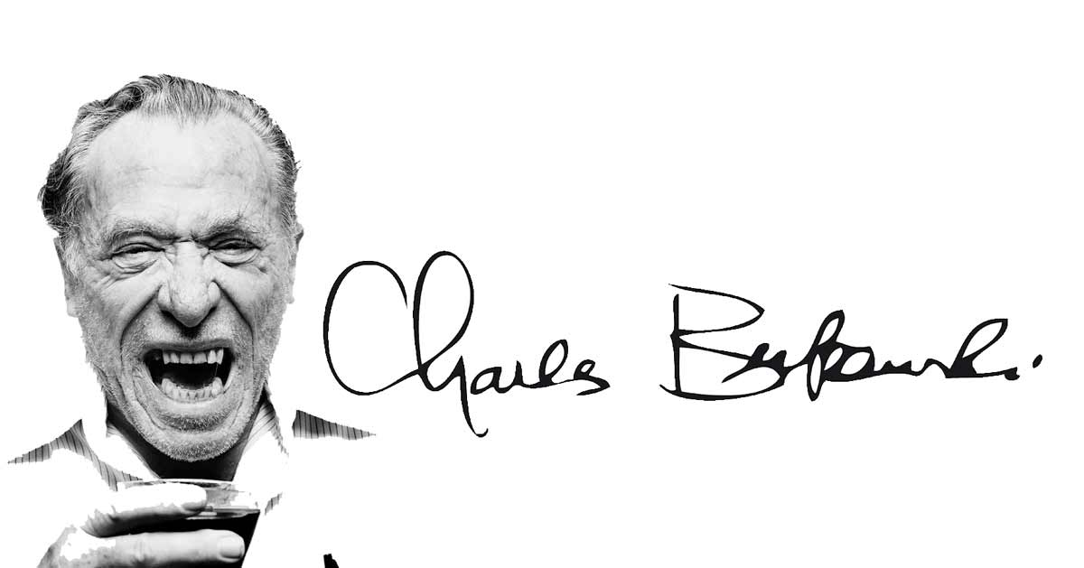 quotes from Charles Bukowski