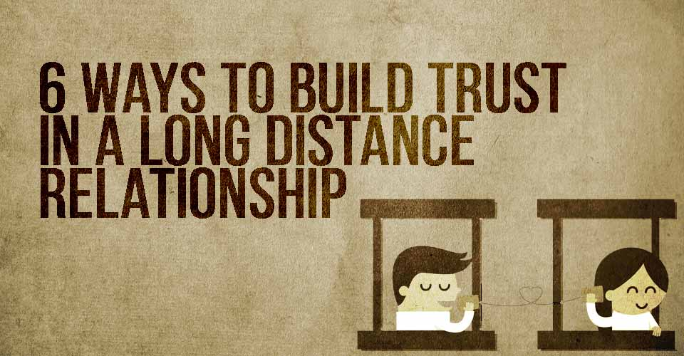 6 Easy Ways to Build Trust in YourRelationship
