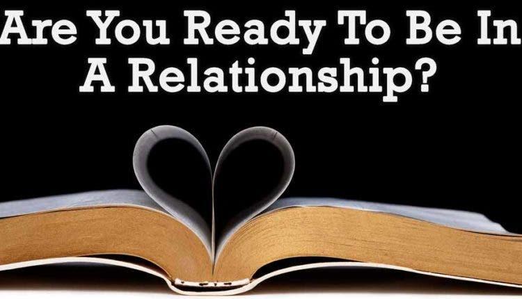 How to tell if you are ready for a relationship