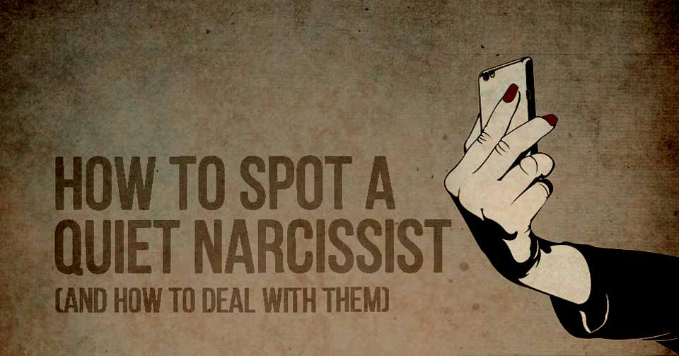Narcissist when quiet a goes Narcissist Abuse