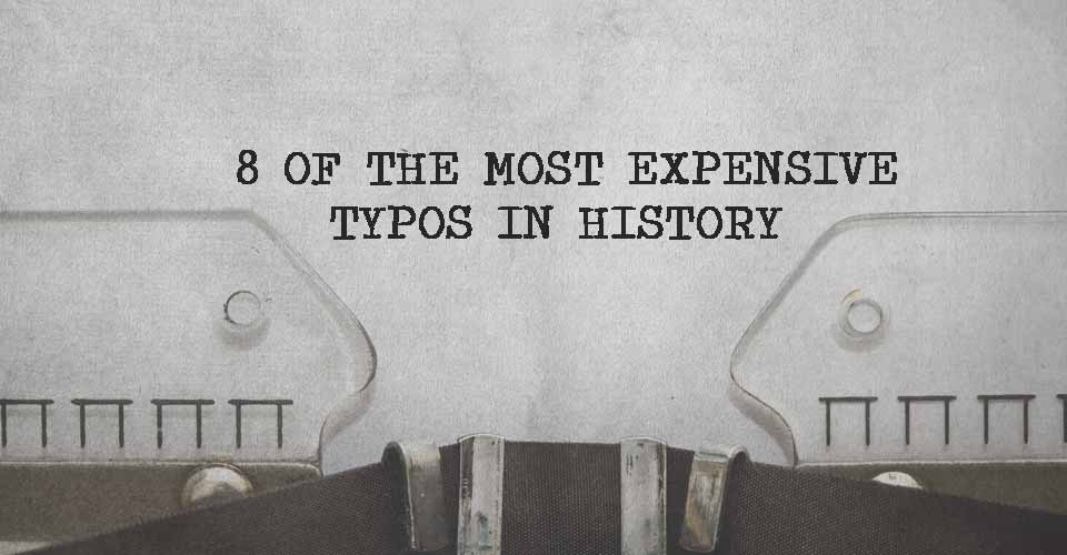 8 of the Most Expensive Typos in History
