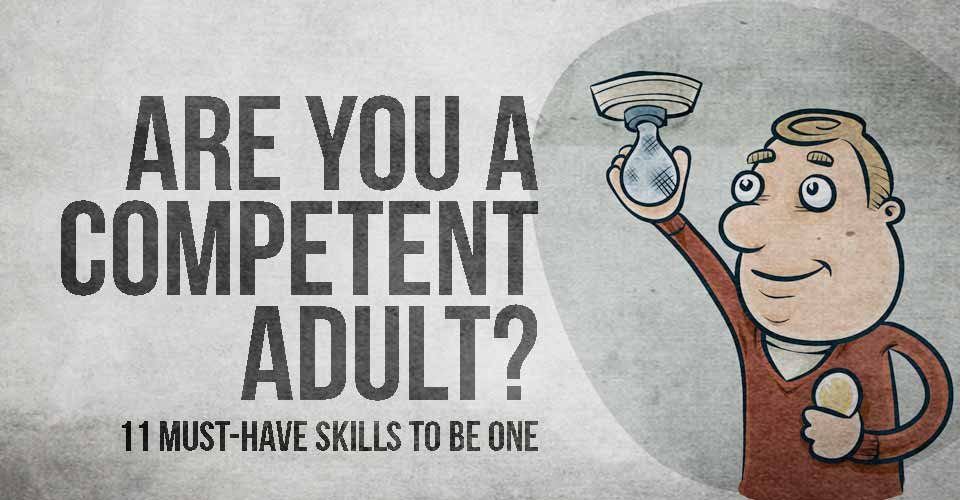 Are You a Competent Adult?