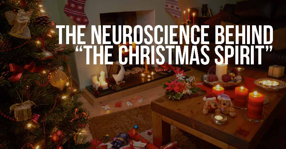 "The Neuroscience Behind ""The Christmas Spirit"""