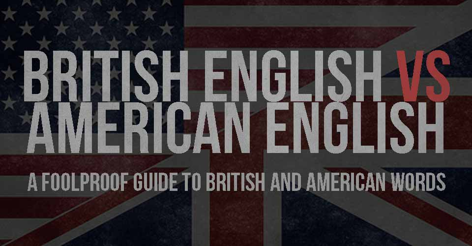 The Foolproof Guide to British and American Words.