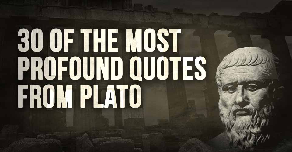 30 of The Most Profound Quotes From Plato