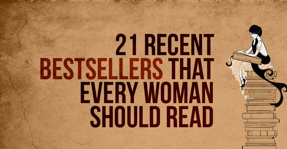 21 Recent Bestsellers That Every Woman Should Read