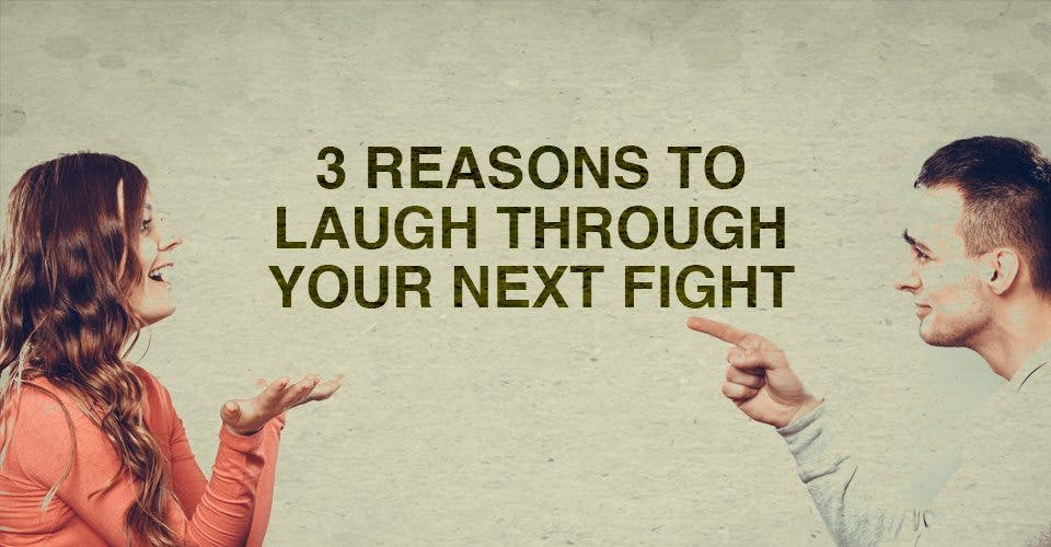 3 Reasons to Laugh Through Your Next Fight