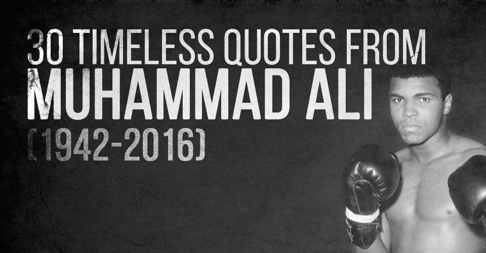 Greatness from The Greatest of All Time: 30 Quotes from Muhammad Ali