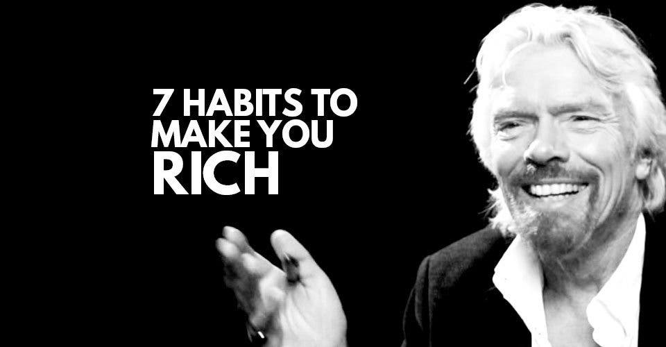 7 Habits to Make You Rich