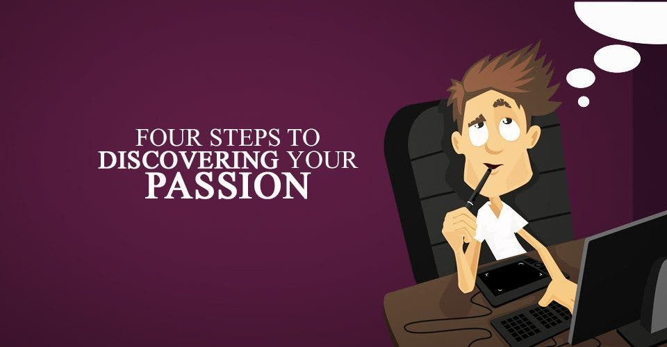 Four Steps to Discovering Your Passion
