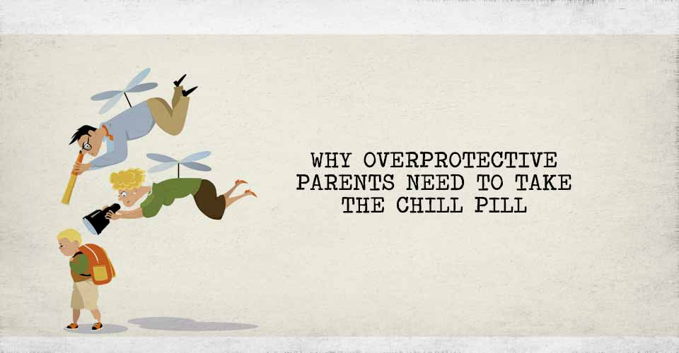 How to deal with overprotective parents