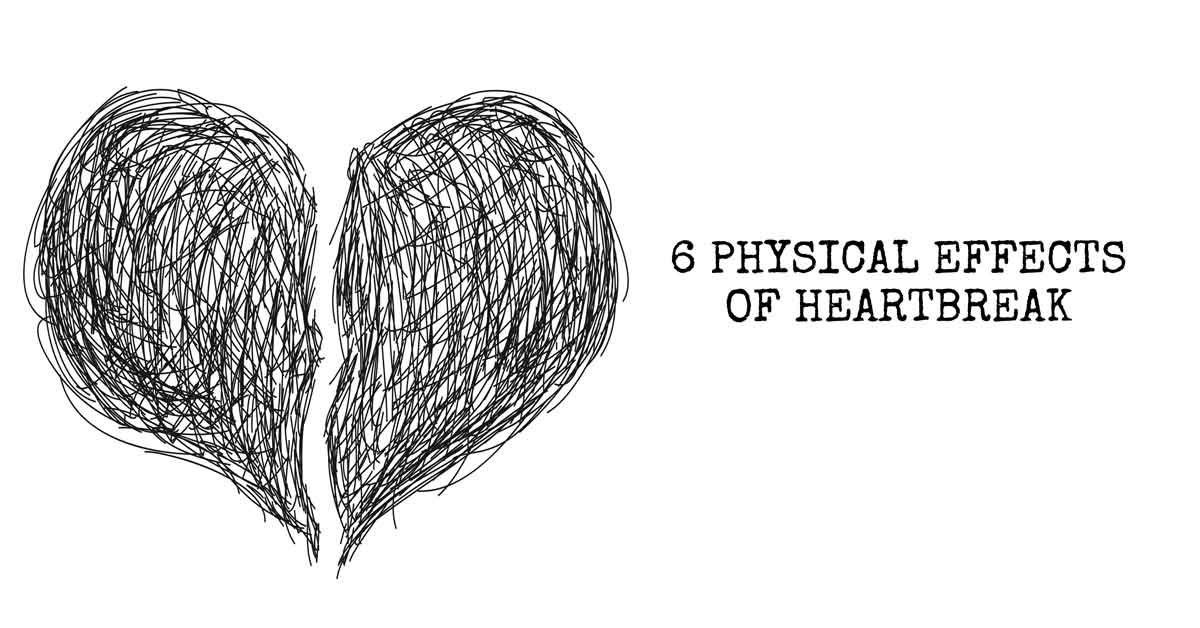 6 Physical Effects of Heartbreak