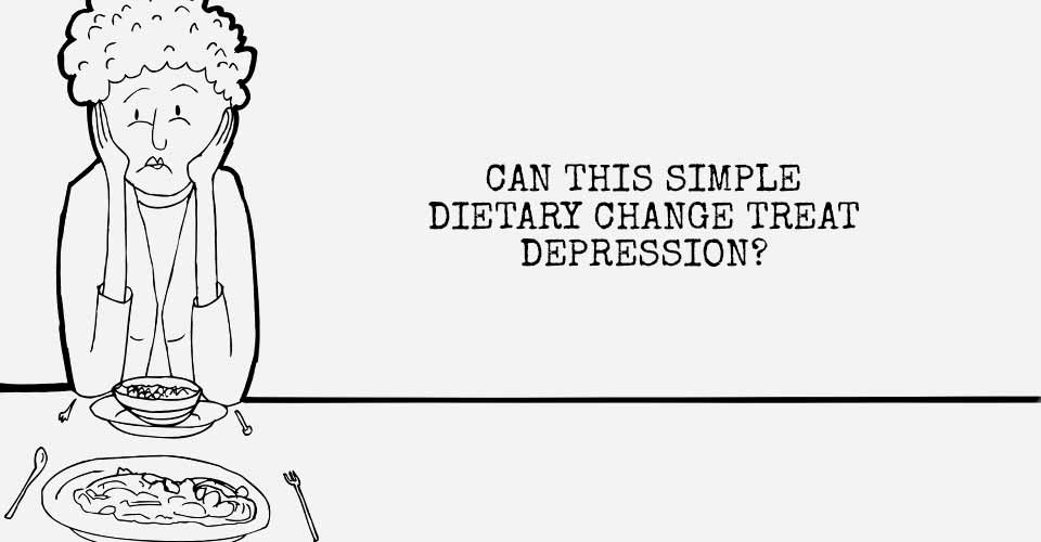 Can This Simple Dietary Change Treat Depression?