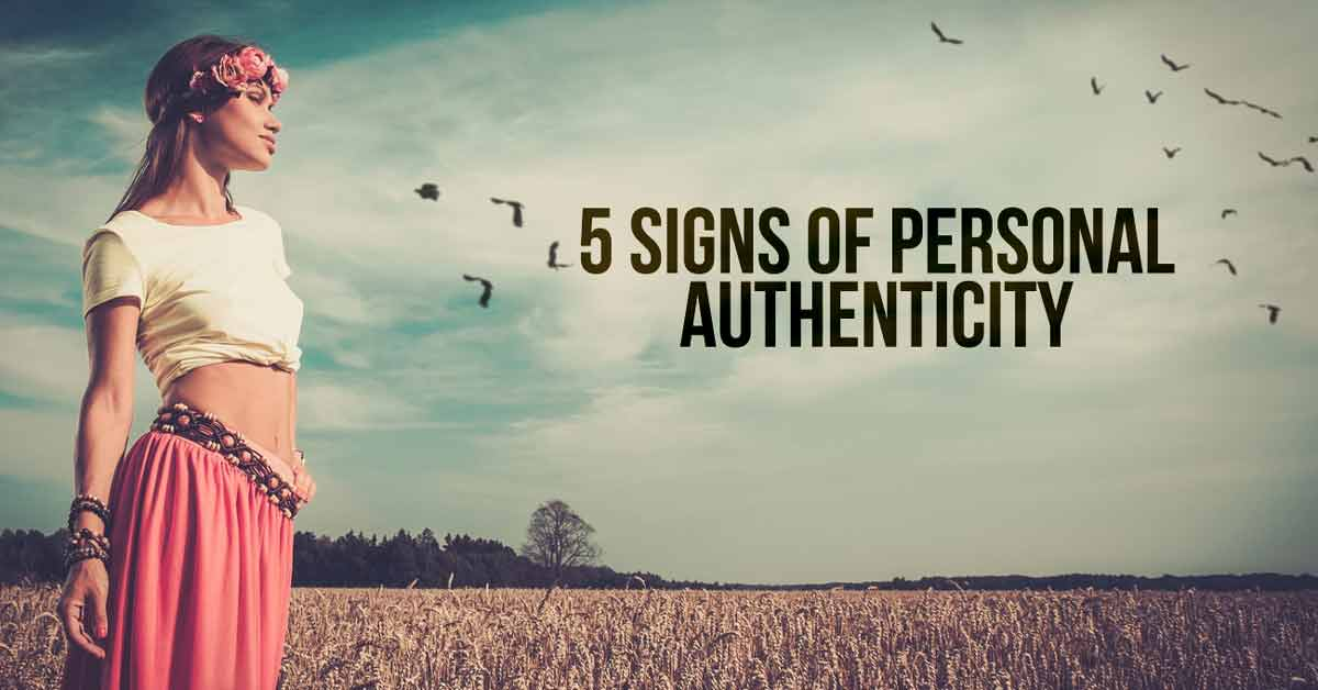 5 Signs of Personal Authenticity