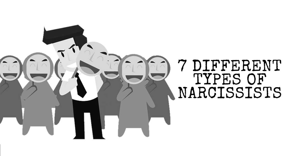 The 7 Different Types of Narcissists