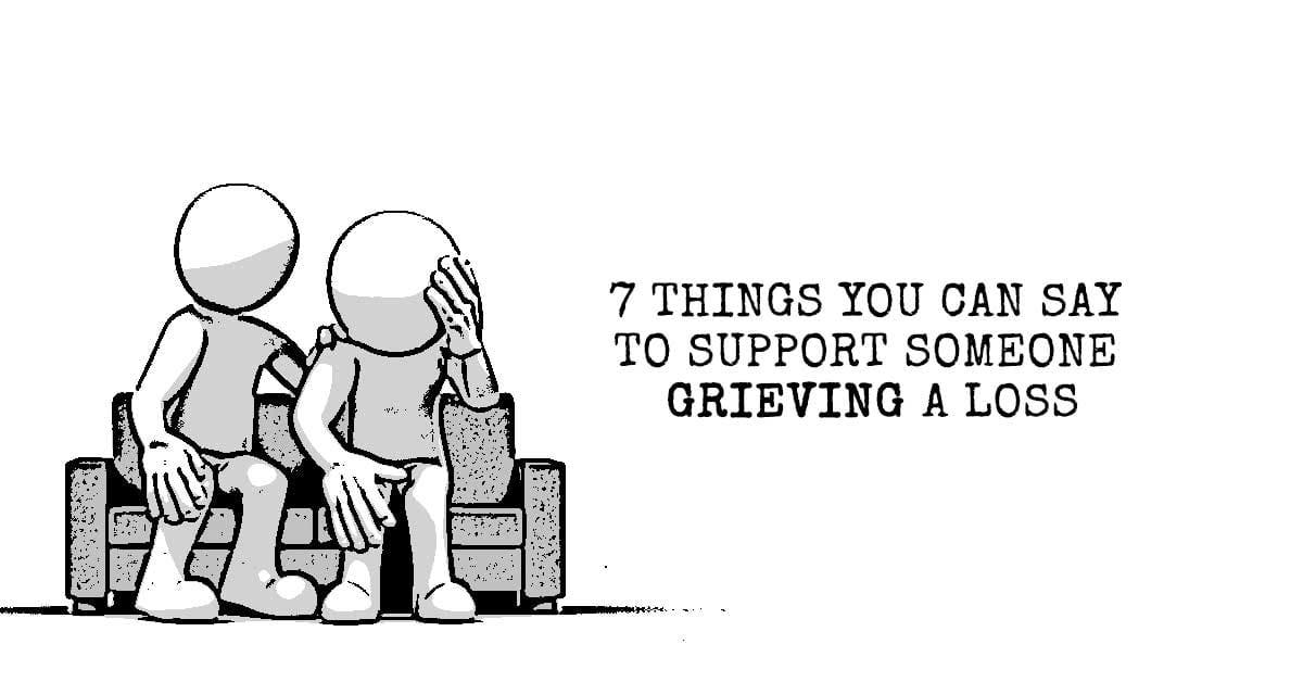 How To Support A Man Who Is Grieving