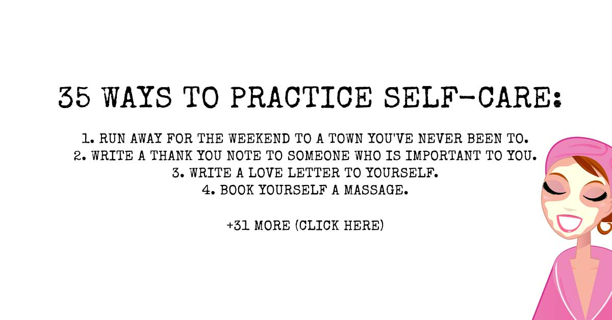 35 Ways to Practice Self-Care