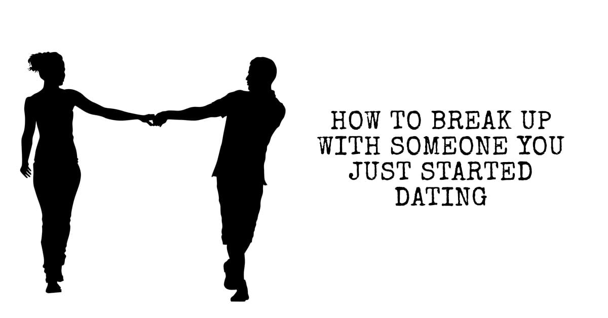 how to break up with a guy your dating How exactly do i break up with a non-committal man  i feel like having a break-up talk is close to the same as  so i've been dating this guy for about 6 .