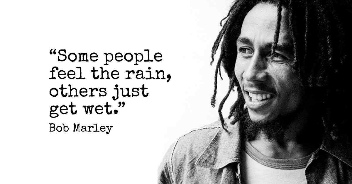 10 Of the Greatest Quotes by Bob Marley