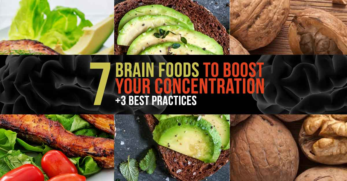 7 Brain Foods To Boost Your Concentration (+3 Best Practices)