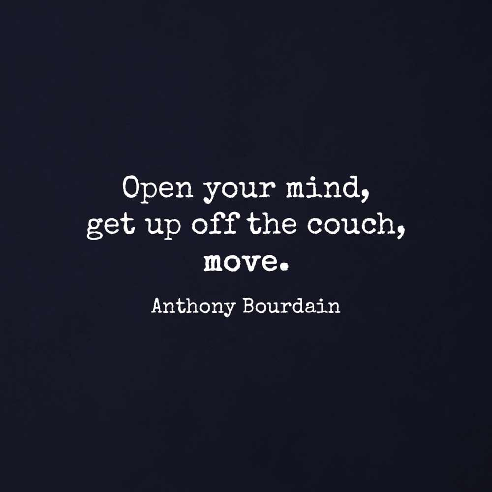 11 Adventurous Quotes By Anthony Bourdain I Heart Intelligencecom