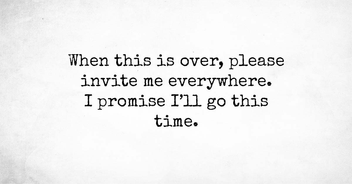 Introvert: I Don't Want To Go But Please Invite Me